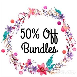 50% OFF ALL BUNDLES WITH 3 OR MORE ITEMS!!